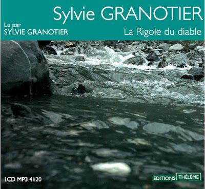 La rigole du diable /  Sylvie Granotier