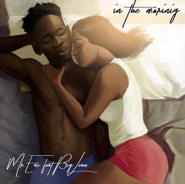 Mr Eazi Ft. Big Lean – In The Morning