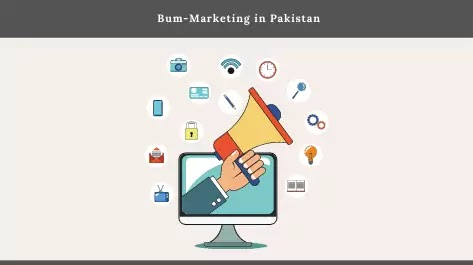 Earn money through Bum-Marketing in Pakistan