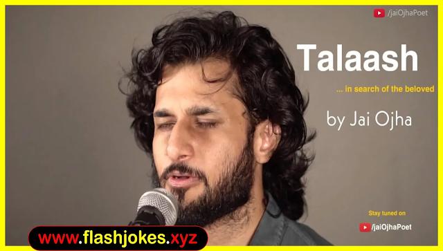 Talaash | Bas Tumhi Ko Dhoondta Hoon | Jai Ojha