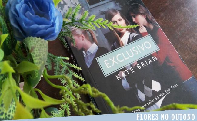 Resenha: Exclusivo #1, de Kate Brian