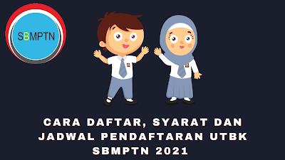 Pendaftaran UTBK SBMPTN 2021