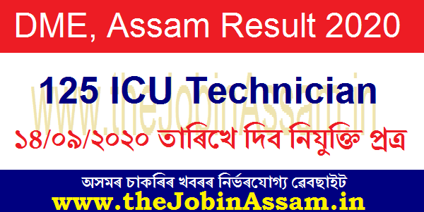 DME, Assam Result 2020 of 125 ICU Technician