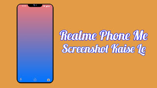 Realme Phone Me Screenshot Kaise Le