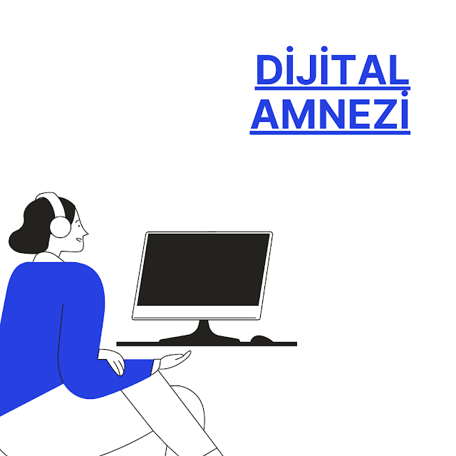 dijital amnezi
