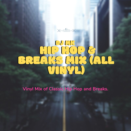DJ MK - HIP HOP & BREAKS MIX | MIXTAPE DES TAGES