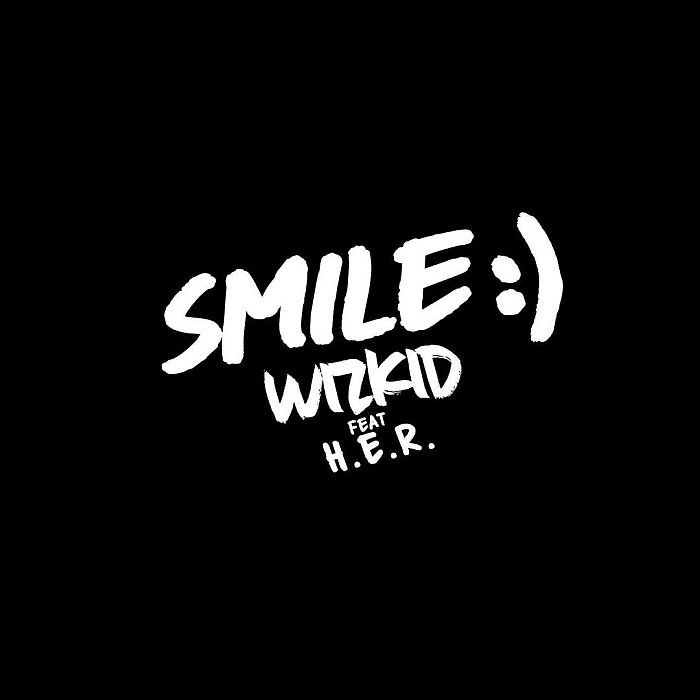 [Music & Video] Wizkid Ft. H.E.R – Smile