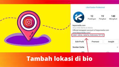 Cara Menambahkan Lokasi Di Bio Instagram