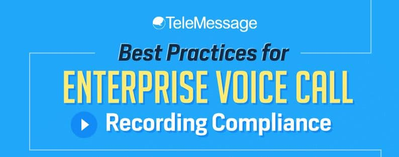 Best Practices for Enterprise Voice Call Recording Compliance #Infographic