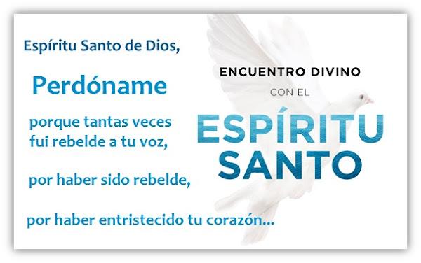 Una Oración al Espíritu Santo pidiendo Perdón cuando Todo sale Mal
