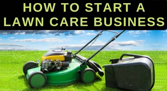 how to start lawn care startup business tips launch landscaping company