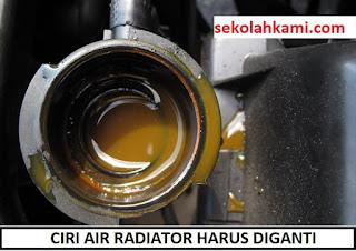 ciri air radiator harus diganti