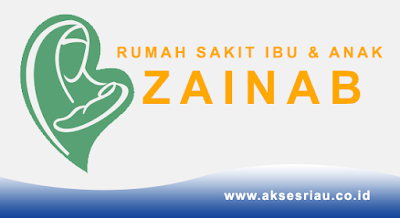 Lowongan Rumah Sakit Ibu dan Anak Zainab Pekanbaru November 2017