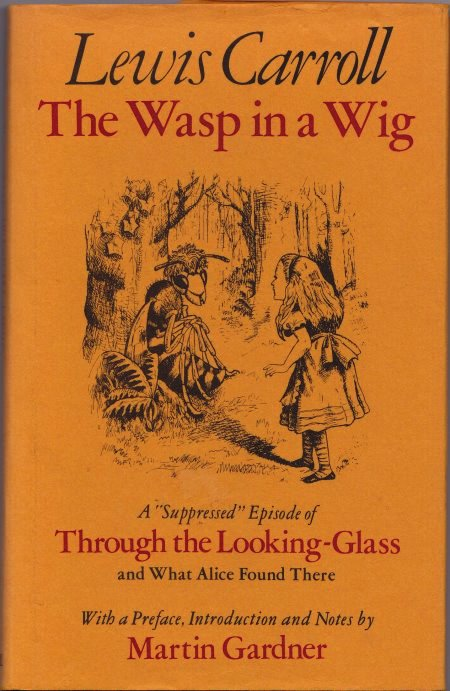 The Wasp in a Wig Lewis Carroll Alice Through the looking glass