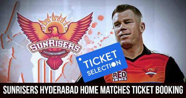 IPL 2018 Sunrisers Hyderabad Rajiv Gandhi International Cricket Stadium Ticket Booking: Cost and Price