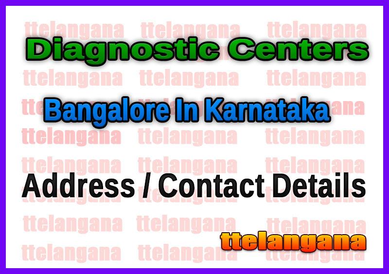 Diagnostic Centers in Bangalore In Karnataka
