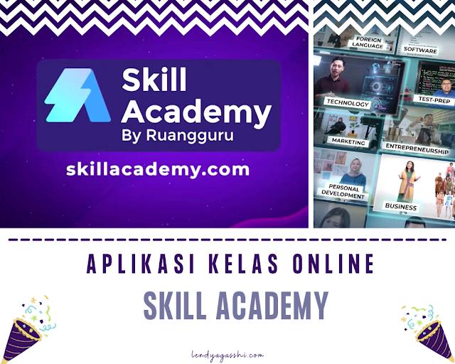 Aplikasi Kelas Online Skill Academy