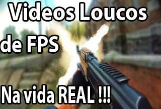 videos imitando jogos de tiro fps na vida real