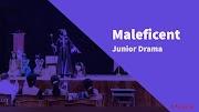 Maleficient the Junior Drama