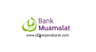 Lowongan Kerja Terbaru Bank Muamalat Bulan Juni 2020
