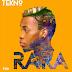 Download New Audio : Tekno – Rara { Official Audio }