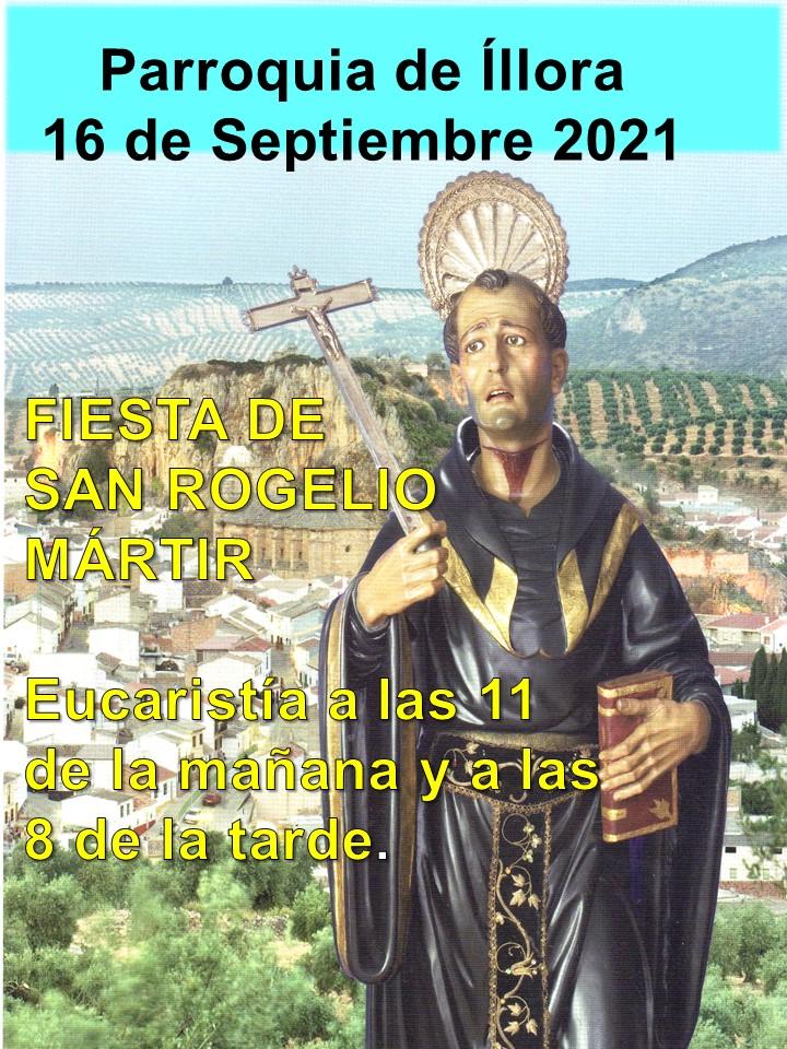 16 DE SEPTIEMBRE: FESTIVIDAD DE NTRO. PATRÓN, SAN ROGELIO.