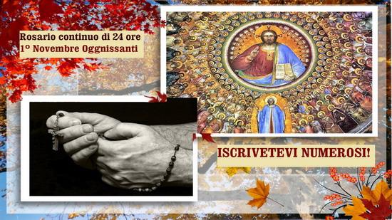 ✿❀☆ Santo Rosario continuo, di 24 ore, 1º Novembre, Solennità di Tutti i Santi . ISCRIVETEVI