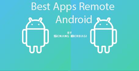 Aplikasi Mengendalikan Android Terbaik Untuk Smartphone Android
