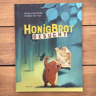 """""""Honigbrot gesucht"""" von Frank Kauffmann, illustriert von Patrick Mettler, erschienen im Baeschlin Verlag, 32seitiges Bilderbuch für Kinder ab 3 Jahren, Rezension von Kinderbuchblog Familienbücherei"""