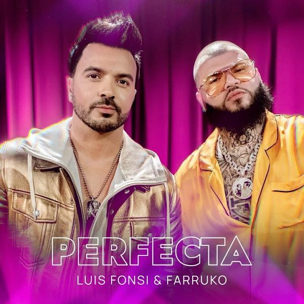 LUIS FONSI, FARRUKO - Perfecta