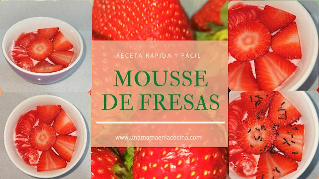 Mousse de fresas casera. Receta rápida y fácil