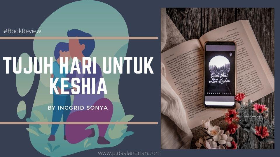 Book Review Tujuh Hari untuk Keshia - Inggrid Sonya