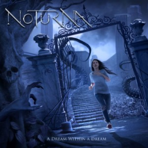 Noturna - A Dream Within A Dream (2011)