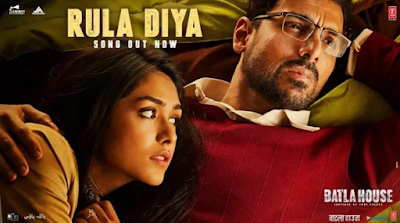 Rula diya song lyrics | Batla house | New song lyrics 2019