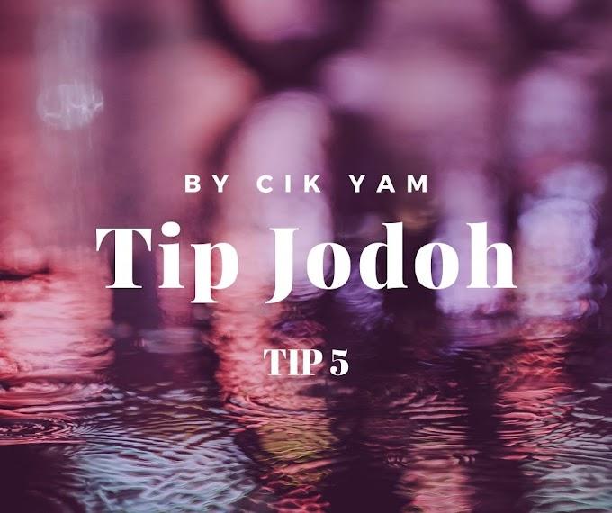 Tip Jodoh 5 - Ego Campak Dalam Gaung