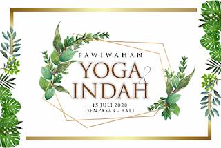 15072020 PAWIWAHAN YOGA & INDAH - DENPASAR BALI
