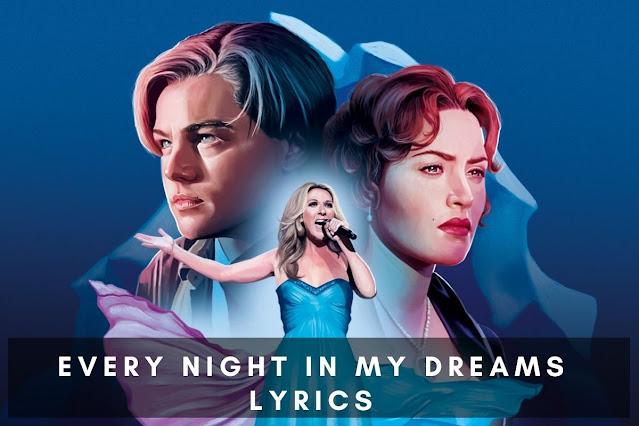 Every Night in My Dreams Lyrics