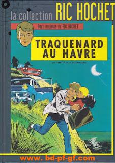 Ric Hochet, Traquenard au Havre, par Tibet et A.P.Duchateau, Tome 1, 2012