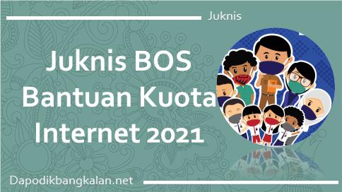 Juknis Bantuan Kuota Internet Kemendikbud Tahun 2021