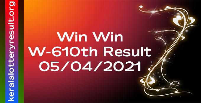 WinWin Kerala Lottery W-610 Result 5-4-2021