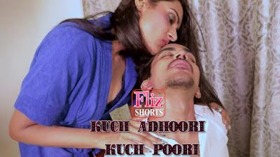 Kuch Adhuri Kuchh Poori short film