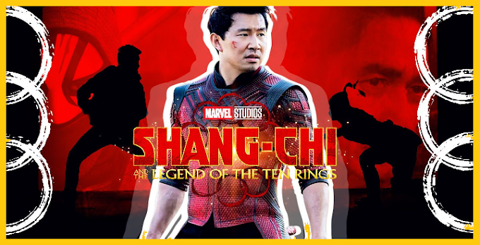 Shang-Chi and the Legend of the Ten Rings 2021 Review- thefullform.uk