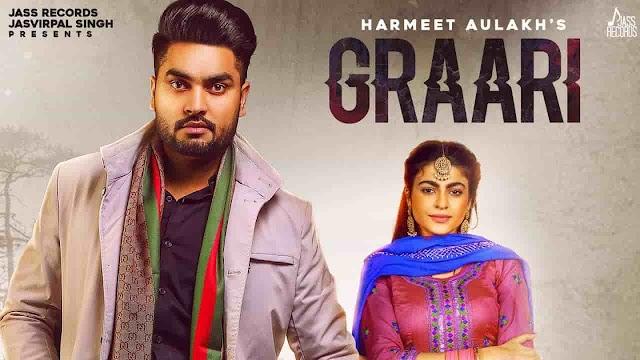 Graari | Harmeet Aulakh | Laddi Gill | Punjabi Songs 2020