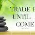 Trade it until I come: Infusing Kingdom Culture