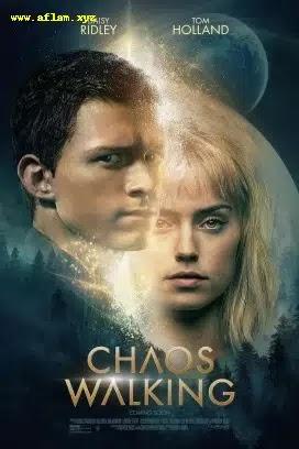 فيلم Chaos Walking 2021 مترجم اون لاين