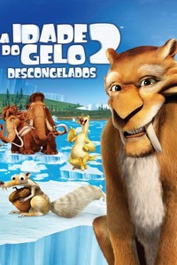 A Era do Gelo 2 (2006) Dublado 1080p