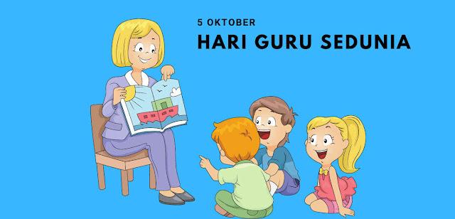 Sejarah Hari Guru Sedunia 5 Oktober