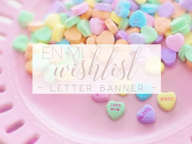 En mi wishlist: letter banner
