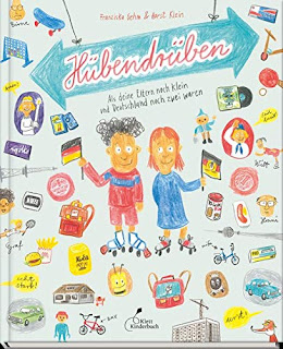 """Rezension zum Bilderbuch ab 7 Jahre: """"Hübendrüben"""" von Franziska Gehm"""