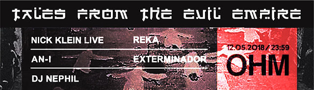 TALES from THE EVIL EMPIRE VII / OHM Berlin [12May2018]